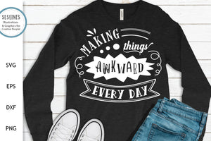 Making Things Awkward SVG - Funny Adult Designs