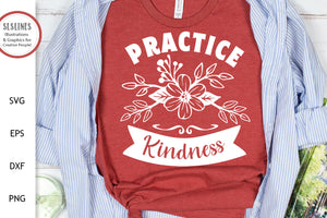 Practice Kindness SVG - Being Kind Designs