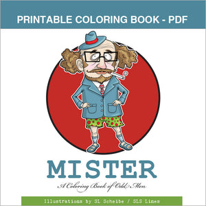 Printable Coloring Book: Mister - Odd & Funky Men, 14 pages - slslines
