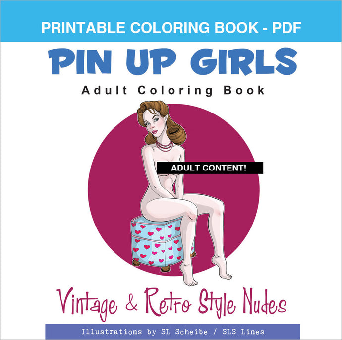 Printable Coloring Book: Nude Retro Pin-Up Girls, 24 pages - slslines