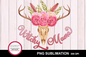 Witchy Mama Sublimation with Deer Skull and Flowers PNG