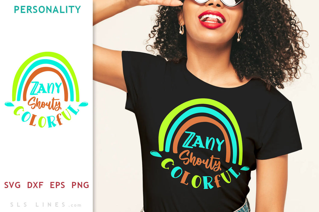 Zany Shouty Colorful SVG - Big Personality Design