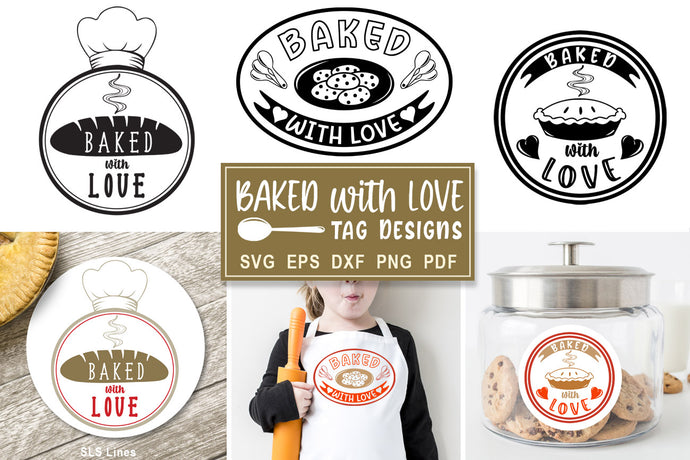 Baking SVG Set - Baked with Love