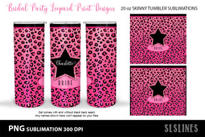 Leopard Print Bridal Party - Skinny Tumbler Sublimation Crafters Sublimation
