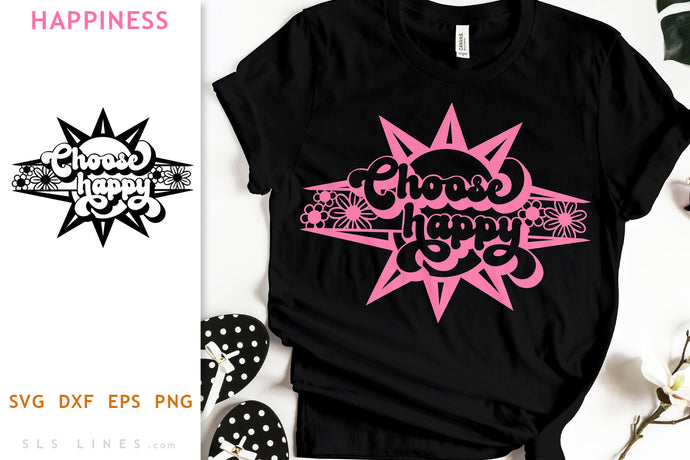 Choose Happy Retro Design SVG - Inspirational Cut File