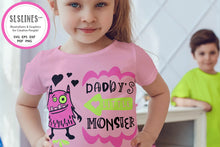 Load image into Gallery viewer, Baby & Toddler Designs SVG - Daddy's Little Monster PNG