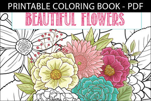 Printable Coloring Book: Beautiful Garden Flowers, 15 pages