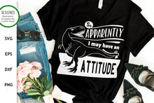 Load image into Gallery viewer, Attitude Problem SVG - T-Rex Sarcastic Design