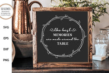 Load image into Gallery viewer, Family Farmhouse Sign - The Best Memories SVG