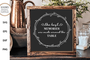Family Farmhouse Sign - The Best Memories SVG