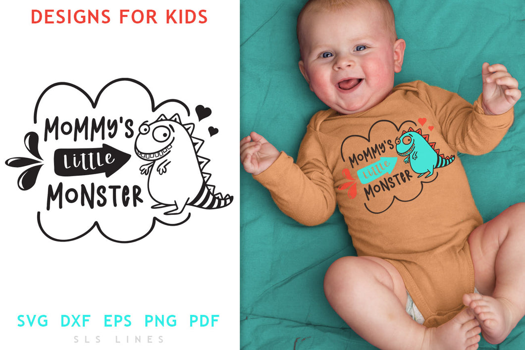 Baby & Toddler Designs SVG - Mommy's Little Monster PNG