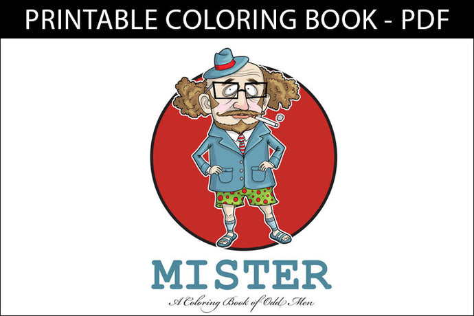 Printable Coloring Book: Mister - Odd & Funky Men, 14 pages