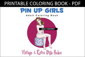 Printable Coloring Book: Nude Retro Pin-Up Girls, 24 pages