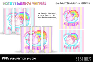 Skinny Tumbler Sublimation Set - Positive Rainbow Unicorns
