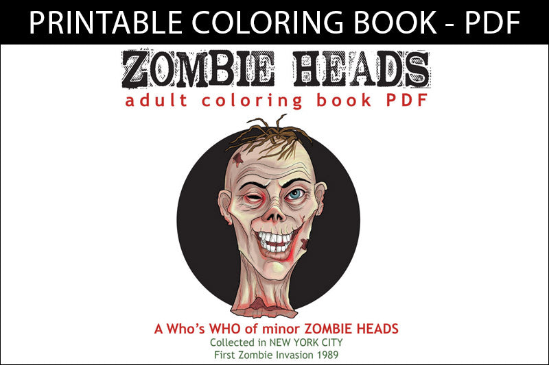 Printable Coloring Book: Zombie Heads, 12 gross pages