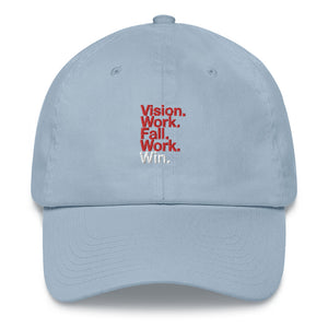 Vision. Work. Fall. Work. Win. Dad Hat