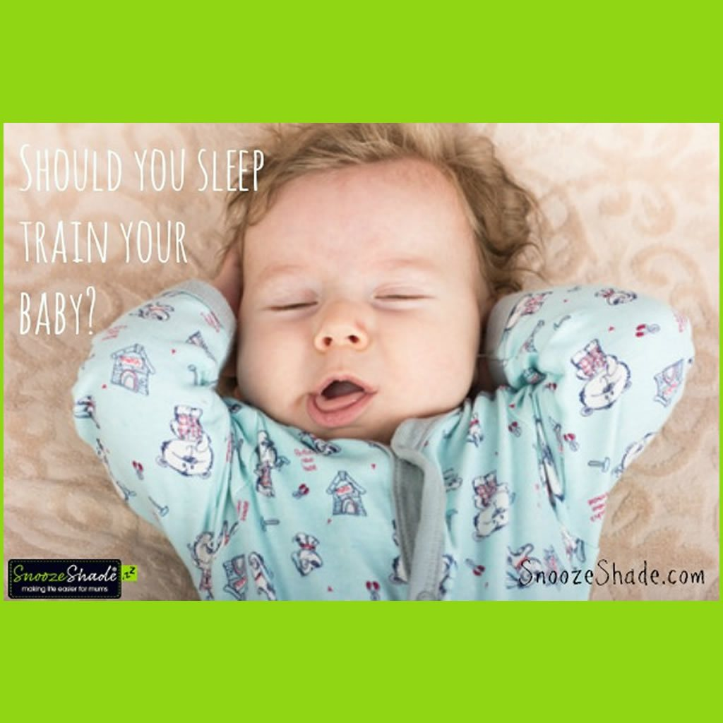 Should you sleep train your baby?