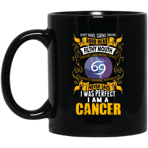 Cancer Zodiac Mug I Am A Cancer With Dirty Mind Good Heart Mug