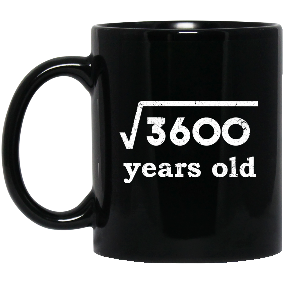 Square Root 3600 For 60th Birthday 60 Years Old Mug