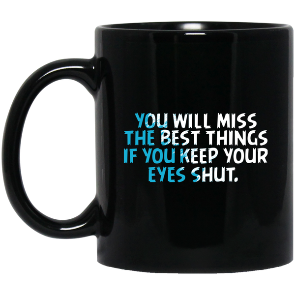 Dr. Seuss Mug You'll Miss The Best Things If You Keep Your Eyes Shut