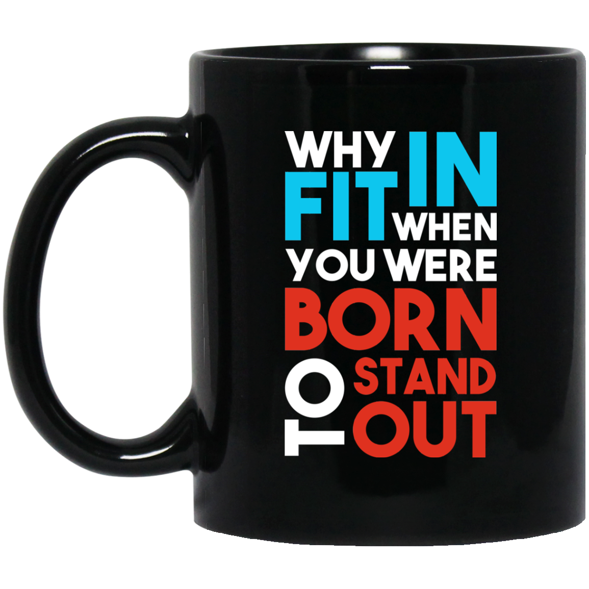 Dr. Seuss Mug Why Fit In When You Were Born To Stand Out Mug