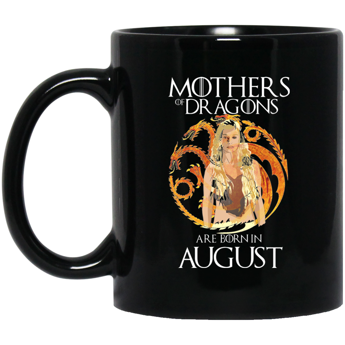 Mother Dragon Mug August Born Mug August Mugs 15Oz