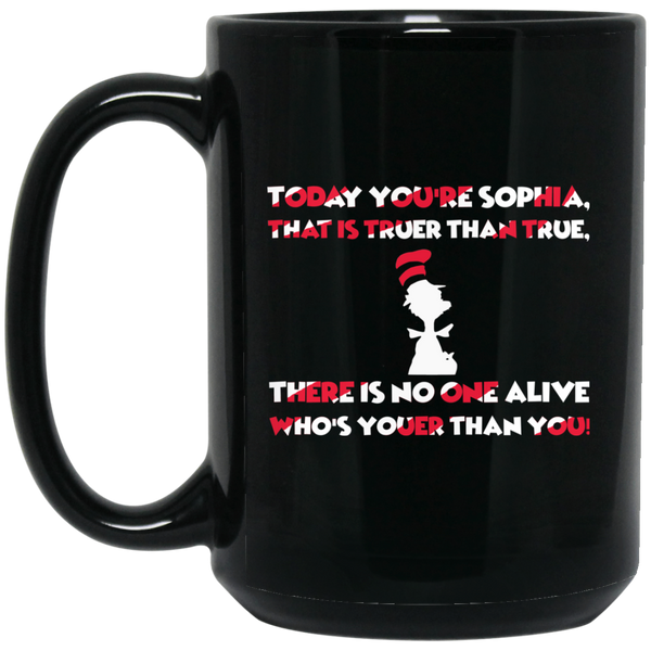 Dr. Seuss Mug Today You Are You, That Is Truer Than True