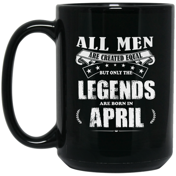 All Men Are Created Equal But The Best Are Born In April