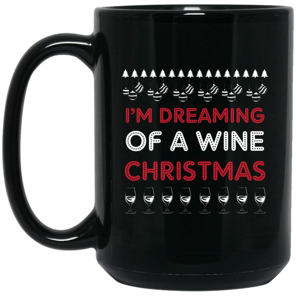 I'M Dreaming Of A White Christmas Mug Happy New Year 2018 Mug