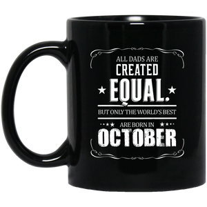 All Dads Best Are Born In October Born In October Mug