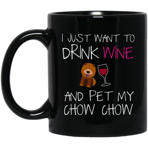Chow Chow Mug Womendrink Wine And Pet My Dog