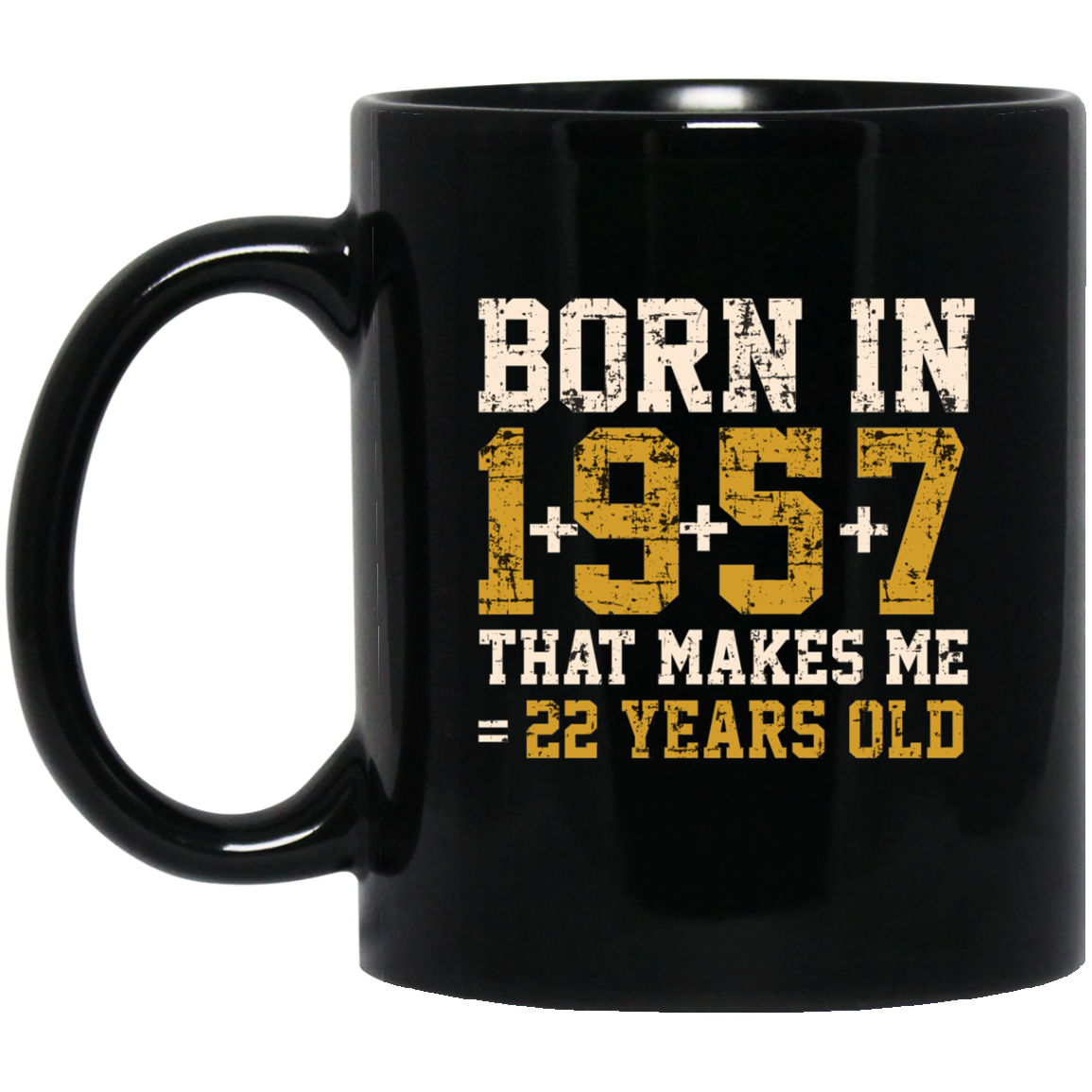 Born In 1957 Tee Mugs Funny 60th Birthday Gifts