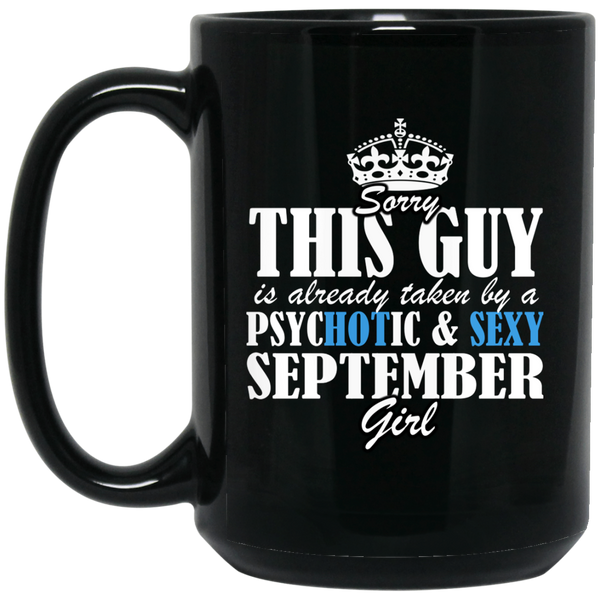 September Girl Mug Sorry This Guy Is Already Taken By A