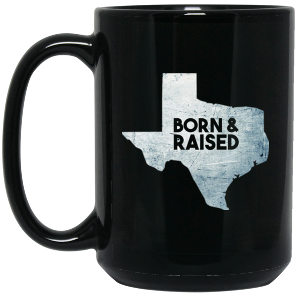 Texas Flag Mug Born And Raised Texas Mug