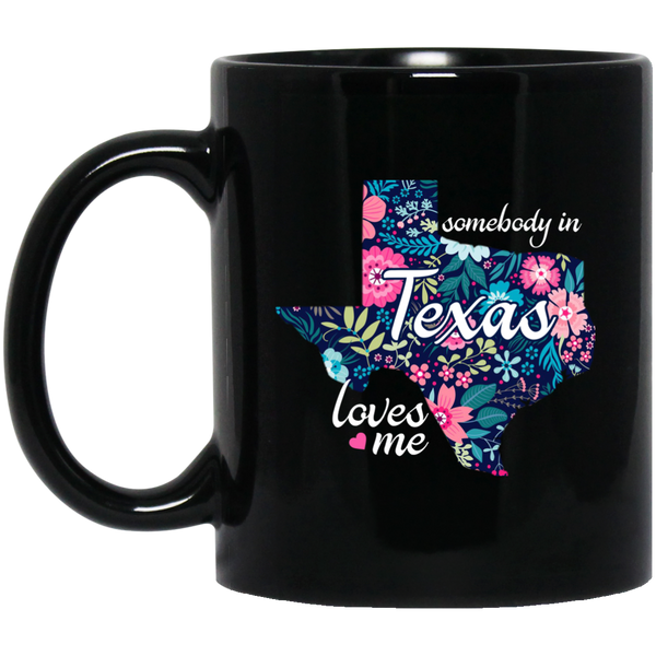 I Love Tx Mug  Somebody In Texas Loves Me Mug