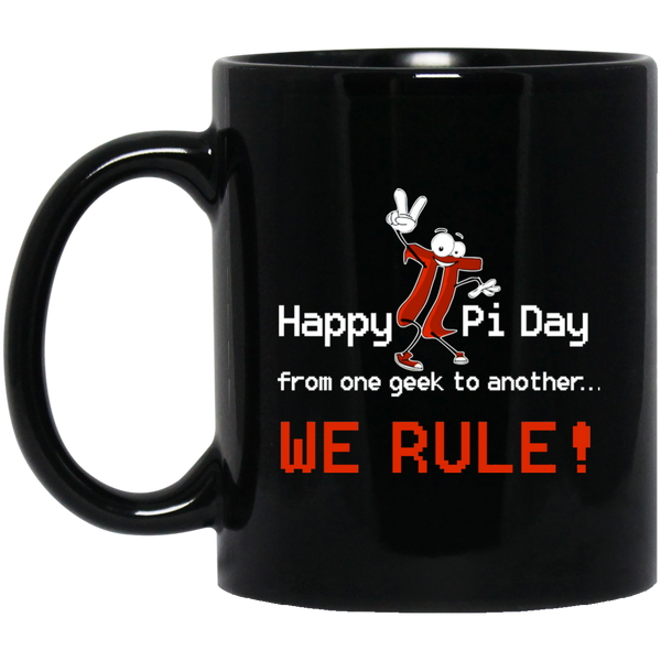 Pi Day Mug Happy Pi Day Mug Pi We Rule The World