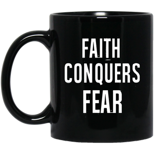 Christan Mugs Faith Conquers Fear Christian Mug