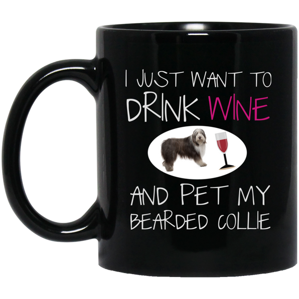 Bearded Collie  - Drink Wine And Pet My Dog