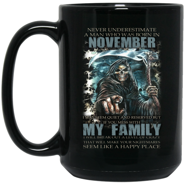 Never Underestimate A Man Born In November November Birthday Gifts