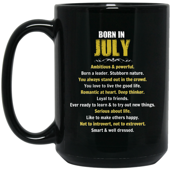 July Girl Mug Born In July Mug July Mugs 15Oz