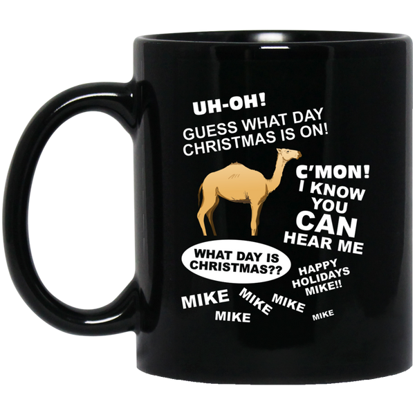 Funny Christmas Mugs Guess What Day It Is Hump Day Mug