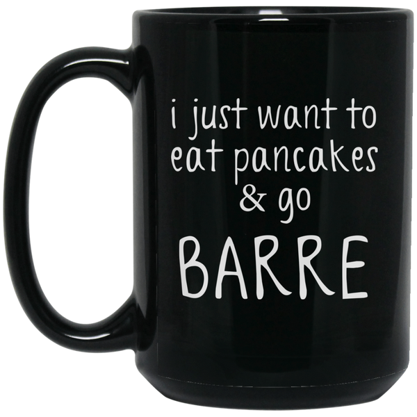 I Just Want To Eat Pancakes & Go To Barre