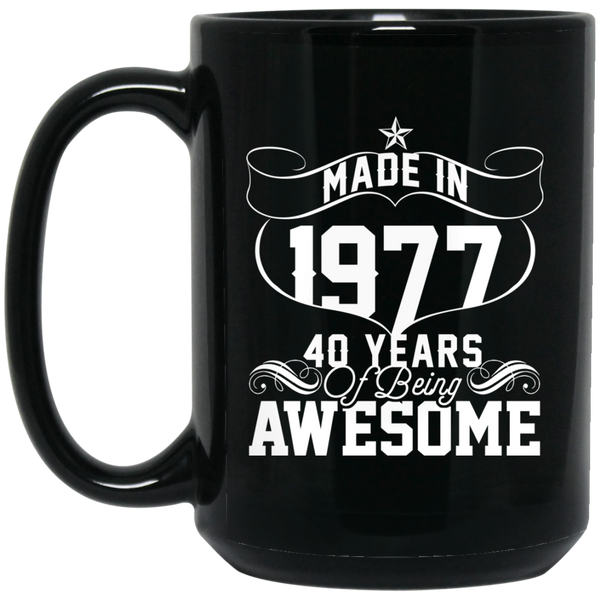 Made In 1977 Men's Mug 40 Years Of Being Awesome 1977