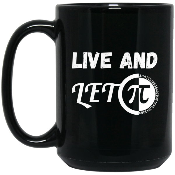 Pi Day Mug Live And Let Live Mug Live And Let Pi