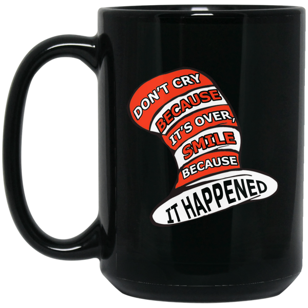 Dr. Seuss Mug Don't Cry Because It's Over Smile Because It Happened