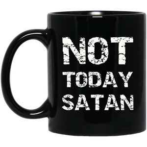 Christan Mugs Not Today Satan Mug