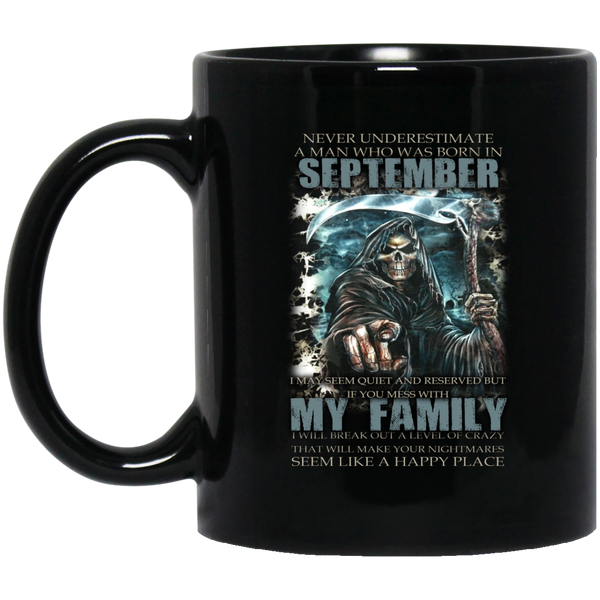 Never Underestimate A Man Born In September September Mugs 15Oz