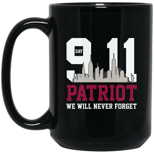 Patriot Day 911 Memorial We Will Never Forget Mug