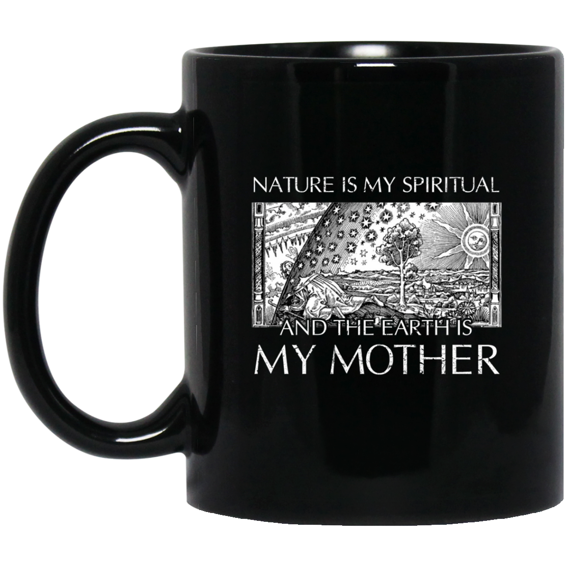 Earth Mugs The Earth Is My Mother Mug