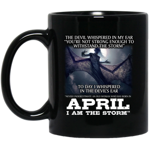 I Am The Storm Mens Mug April Born Mug April Mugs 15Oz